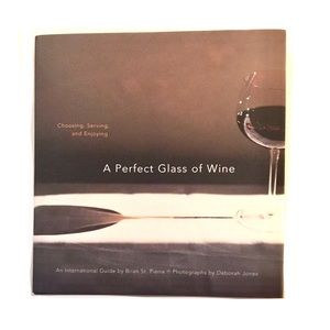 A Perfect Glass of Wine: Brian St. Pierre Hardback